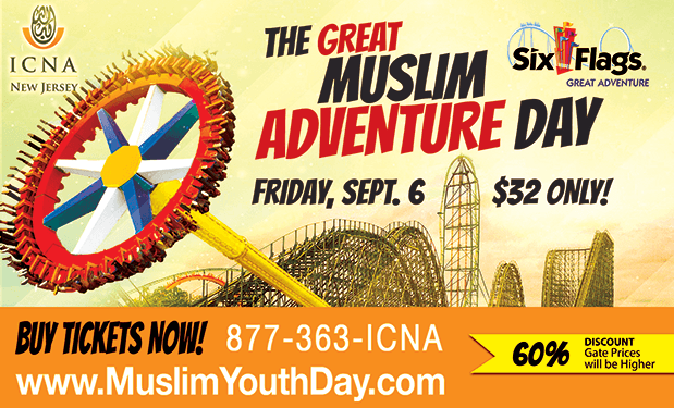 Great Muslim Adventure Day 2019 – Sept  6 at Six Flags, NJ